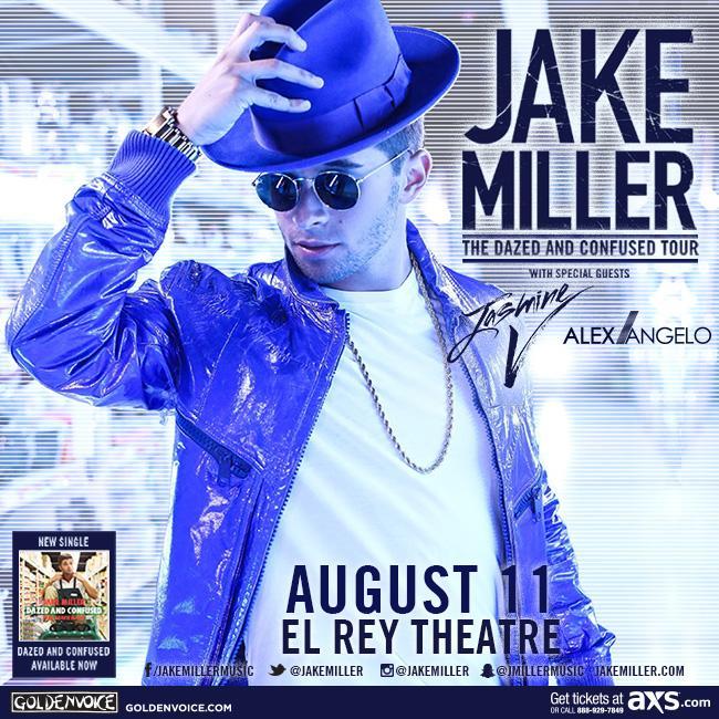 Set times for Jake Miller tonight @elreytheatre!  Doors 7 / @AlexAngelo 8 / @JASMINEVILLEGAS 845 / @jakemiller 935 http://t.co/1xywGNv2da