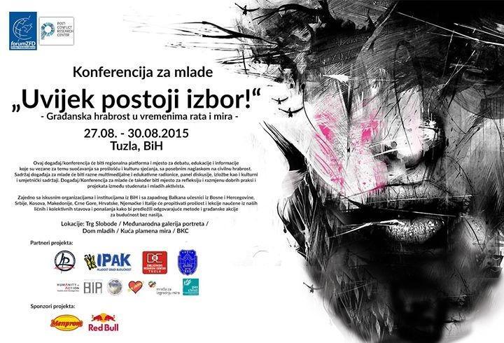 "Tuzla domaćin konferencije za mlade ""Uvijek postoji izbor""  27 - 30 avgust @lejlazonic http://t.co/QrXe4OXO2V"