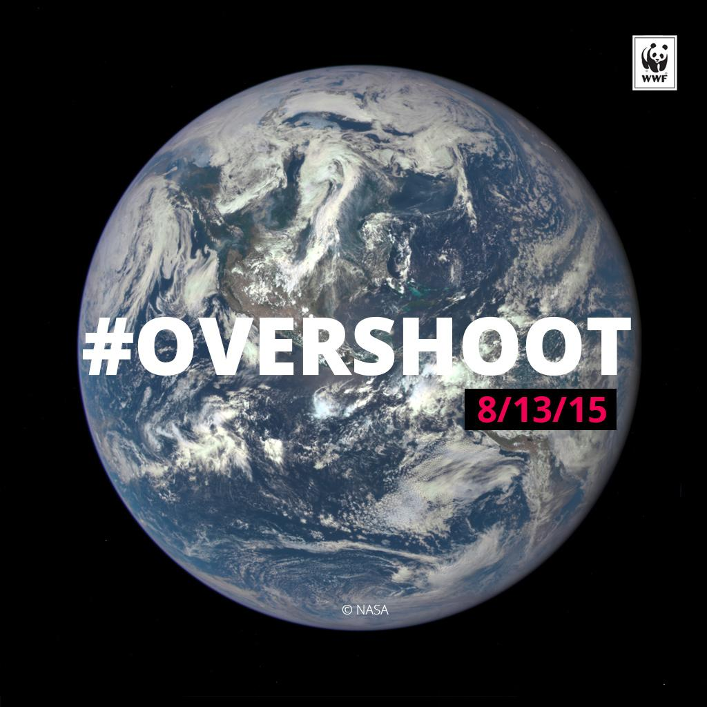 #Overshoot Day: We just used more natural resources than Earth is able to produce in a year. Via @world_wildlife http://t.co/uMXxmYQQc0