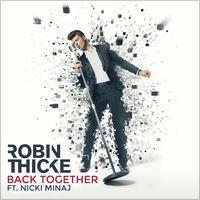 RT @iRawq: Back Together (feat. Nicki Minaj) - Single by Robin Thicke https://t.co/RhEuxMKmRB http://t.co/XeEU8gqcfH