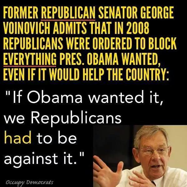 Former Republican Senator Voinovich Admits Republicans Were Ordered To Block Everything PRESIDENT @BarackObama Wanted http://t.co/h7zFeprFcs