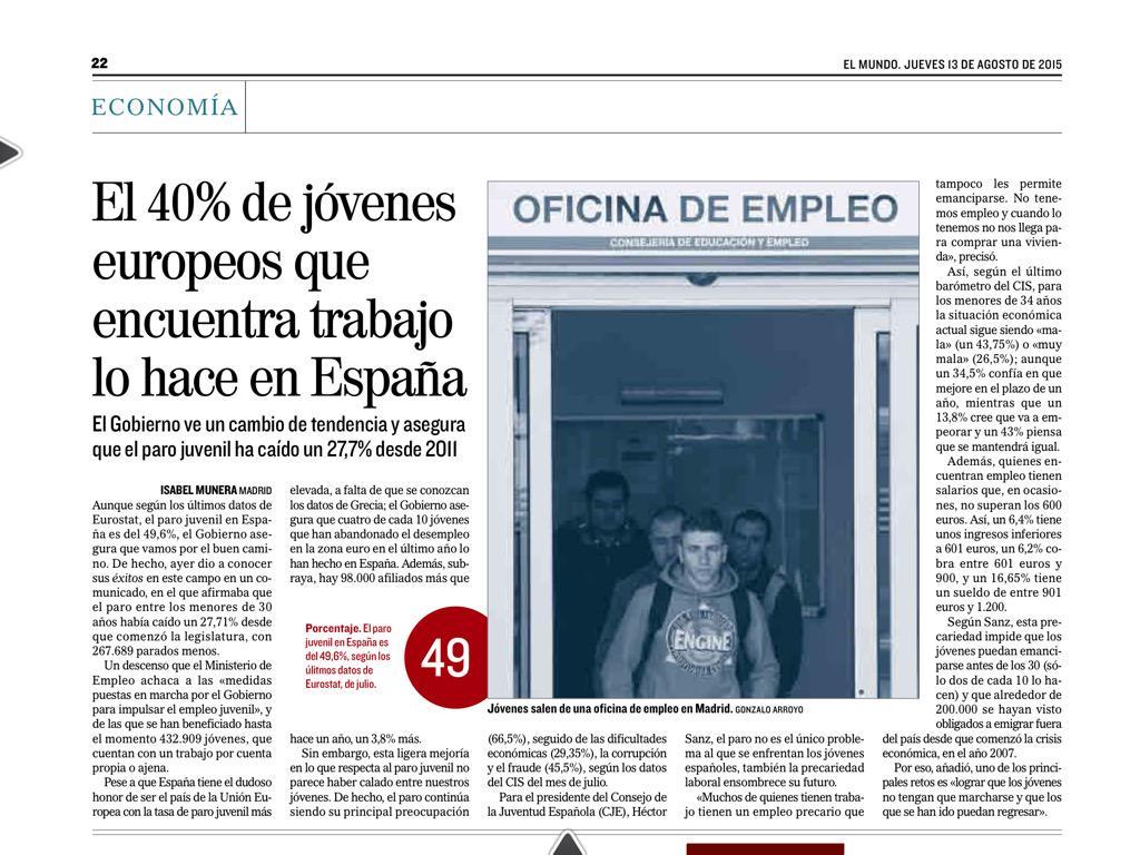 """""""El 40% de los jóvenes europeos que encuentran trabajo lo hacen en #España"""". Pero no es suficiente. vía @elmundoes http://t.co/rdbn8HQ70U"""