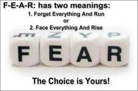 F*E*A*R has 2 meanings... Which do you choose?  #leadership http://t.co/58RxCgvsLI