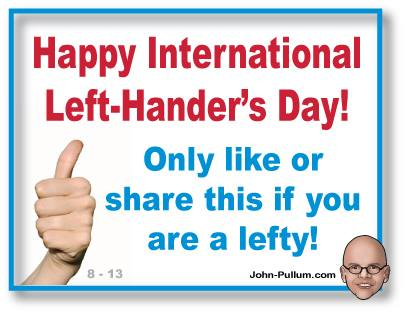 Happy Left-Hander's Day! Only RT and favorite if you are left-handed. :) #LeftHandersDay http://t.co/8XhdrydXHf