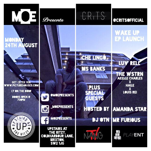 #MOEPresents @CritsOfficial EP LAUNCH    @UpstairsRitzy | Mon 24th August  Get £5 tix