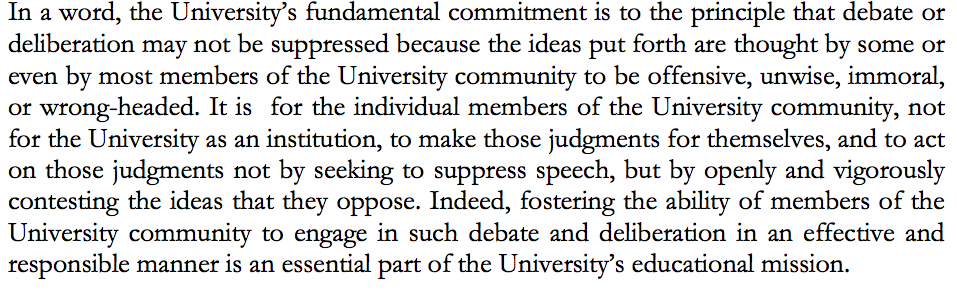 The University of Chicago's new free speech statement. This nails it.   http://t.co/fOQKIQOU9T http://t.co/4FwFYVPrgA