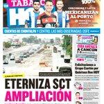 #Portada: Eterniza #SCT ampliación. La obra de 8 carriles de la Vhsa-Cárdenas se trabaja a razón de 5 metros diarios http://t.co/ZFKaYhrekl