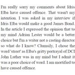 Im really sorry my comments about Idris Elba have caused offence [full statement attached] http://t.co/UD6ouA45Uv