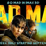 RT @IMAX: For the first time, #MadMax: Fury Road is releasing wide in IMAX 3D across the US & CA! Opens 9/11 for one week only.