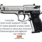 What If a County Clerk Suddenly Decided that Issuing a Gun Permit Was Against His/Her Religion? #p2 #tcot Hump Day http://t.co/HixaConkNa