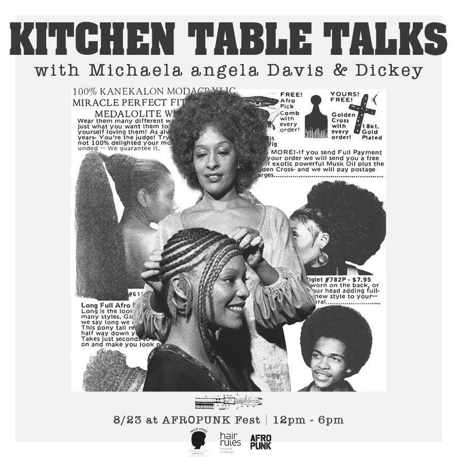 #KitchenTableTalks is the Vagina Monologues of black hair. Join @dickeyrules and @MichaelaAngelaD tom at @afropunk! http://t.co/yVbCnyRue5