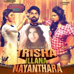 'Trisha Illana Nayanthara', @gvprakash's second film releasing as an actor will hit the screens on September 17.