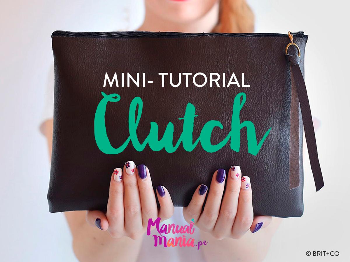 Mini Tutorial: Un sencillo pero elegante Clutch en 8 simples pasos