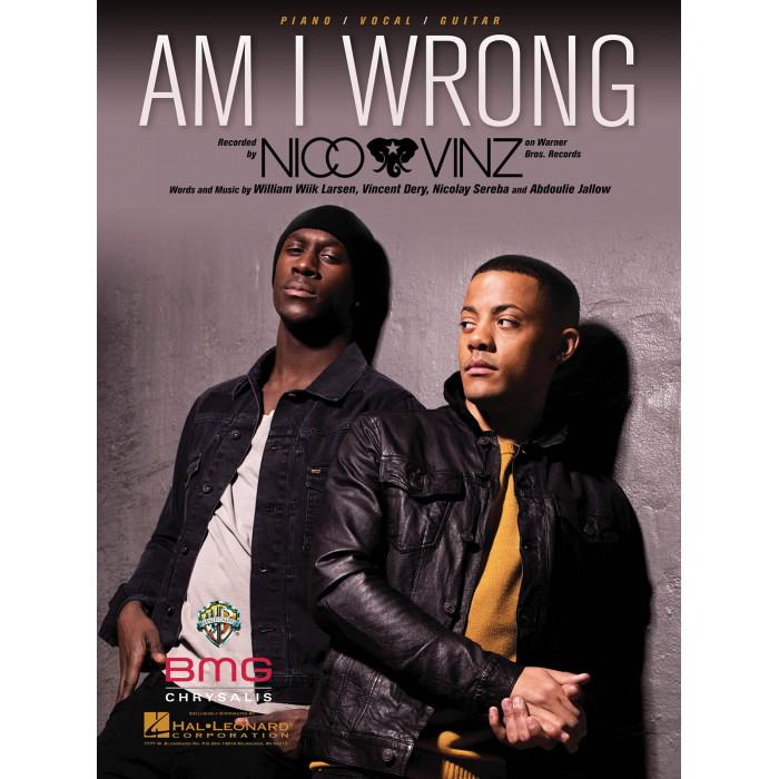 Lirik Lagu Am I Wrong By Nico Dan Vinz - AnekaNews.net