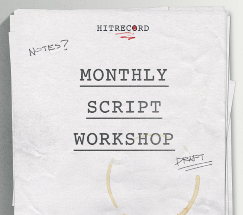 RT @hitRECord  SCRIPT WRITERS, dark comedy's the theme of our latest #MonthlyScriptWorkshop -- http://t.co/fy36dANv30 http://t.co/EAvpxdHXQX
