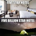 RT @9GAG: Five Star Hotel vs Five Billion Star Hotel. Which one do you prefer?  http://t.co/KAo6VWUu1a