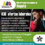 Hoy, microrrueda de empleo en BOGOTÁ con 436 ofertas laborales en Agencia Pública de Empleo del #SENA @JuanManSantos http://t.co/I9S6YUOoOC