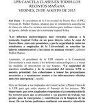 UPR cancela clases en todos sus recintos mañana viernes, 28 de agosto @uprrp @uprm @upr_b @UPRHComunica @URW7 http://t.co/sKoRWqUTnE