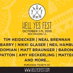 Thrilled to say we will be performing at the 2015 @HellYesFest in New Orleans on Oct 2! Tix at http://t.co/1wyDjQjs7F http://t.co/Q7u29ru3kh