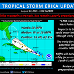 Update: Tropical Storm #Erika, as of 1100 AM EDT, 8/27/2015. Please RT to help spread the word. #flwx #SoFla http://t.co/sCprwTEDEG