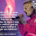 Líder do Slipknot fala ao G1 e critica fãs que não largam celular: Vou molhar e estragar http://t.co/relFnkEvxO http://t.co/U4cQFbuZgB
