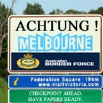 ACHTUNG ! Welcome to Melbourne ........ #OperationFortitude #BorderForce #BorderFarce #auspol #SignOfTheTimes http://t.co/eE9E5oT1DY