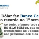 Bom dia. Alta do Dólar gera lucro recorde para o Banco Central do Brasil 💰 💰 💰 http://t.co/Y3bD7f5OkG http://t.co/Z7wU80xOCv