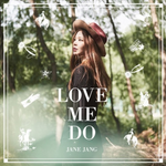 "Jane Jang Releases New Music Video For ""Love Me Do""- Watch http://t.co/vrmNYANJDy http://t.co/C7cluSdQ1p"