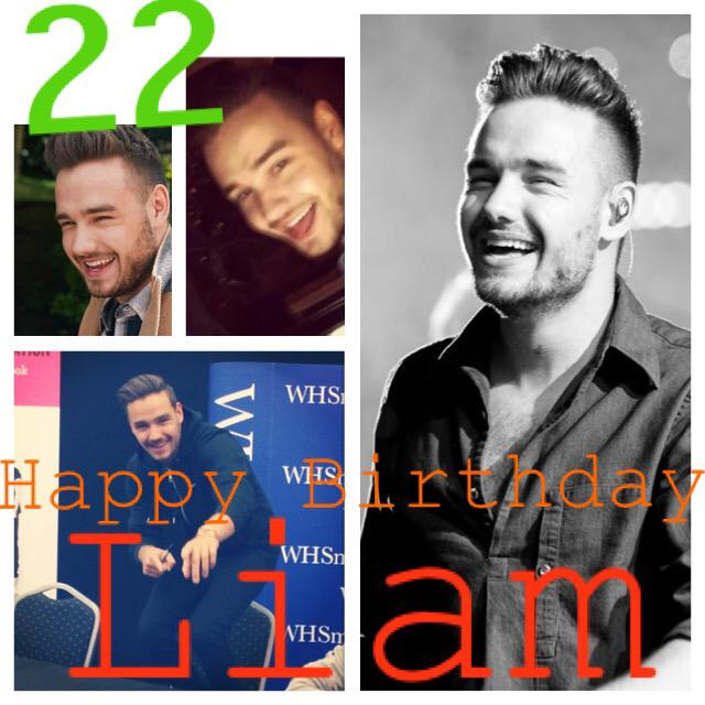 Happy Happy Happy 22nd Birthday to you LIAM! May your smile last forever & ever w your loved ones.
