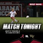 Lets pack the Soccer Complex tonight, Tide fans! Alabama vs. Wake Forest at 7pm CT! #RollTide http://t.co/bcmnxfyCpX