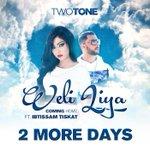 @TwoToneDXB feat @IbtissamTiskat #Weli_Liya !! يومين فقط ويخرج الديو ديال توتون وابتسام!!!#ولي لي.  انتاج H-kid http://t.co/DgCNFjI5ZN