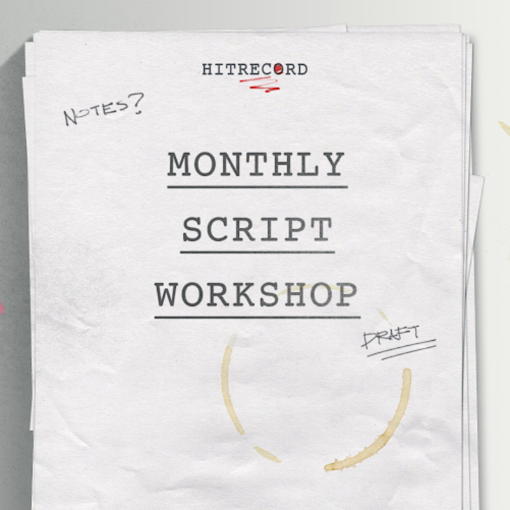 RT @hitRECord: We've officially begun the final draft of our #MonthlyScriptWorkshop! Here's how to join in - http://t.co/zlIEc1Xzp8 http://…