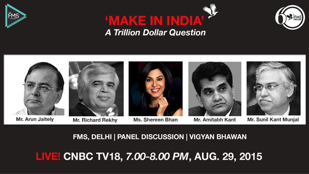 @arunjaitley @richardrekhy @ShereenBhan @amitabhk87 #SunilKantMunjal Live on @CNBCTV18Live at 1900 hrs #FMSForum2015 http://t.co/OrZjw77Vl5