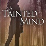 What she had found . . . was a tragedy A Tainted Mind https://t.co/i36nd2YFpg #suspense #booktrope @tamsenschultz https://t.co/OeYojNzLNz
