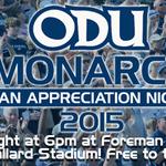 Monarch Fan Appreciation Night is TONIGHT! We cant wait to see all the Monarch Pride! #ODU http://t.co/yjkKWRLCIh