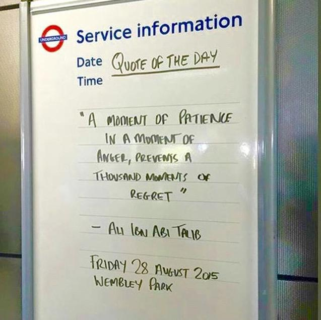 Ali Ibn Talib's quote on the London tube, yesterday. http://t.co/CqINtqQW9N