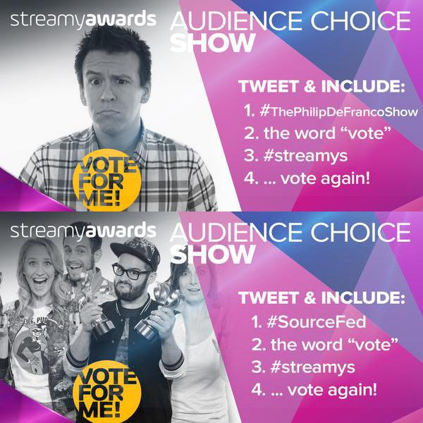 There's still time to vote for #ThePhilipDeFrancoShow & #SourceFed for the #Streamys! http://t.co/jLXoRTsVxQ http://t.co/VfOKVs18Pl