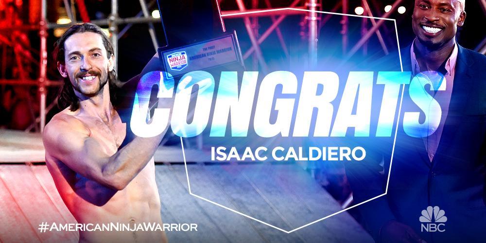 HISTORY. HAS. BEEN. MADE. Meet your first American Ninja Warrior, @IsaacCaldiero! #NinjaWarriorFinale http://t.co/1E1Yksdhfu