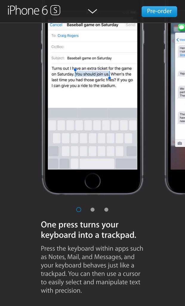 3D Touch on the iPhone 6S turns your keyboard into a trackpad. I can't way to try it. http://t.co/2DfD07KPWy