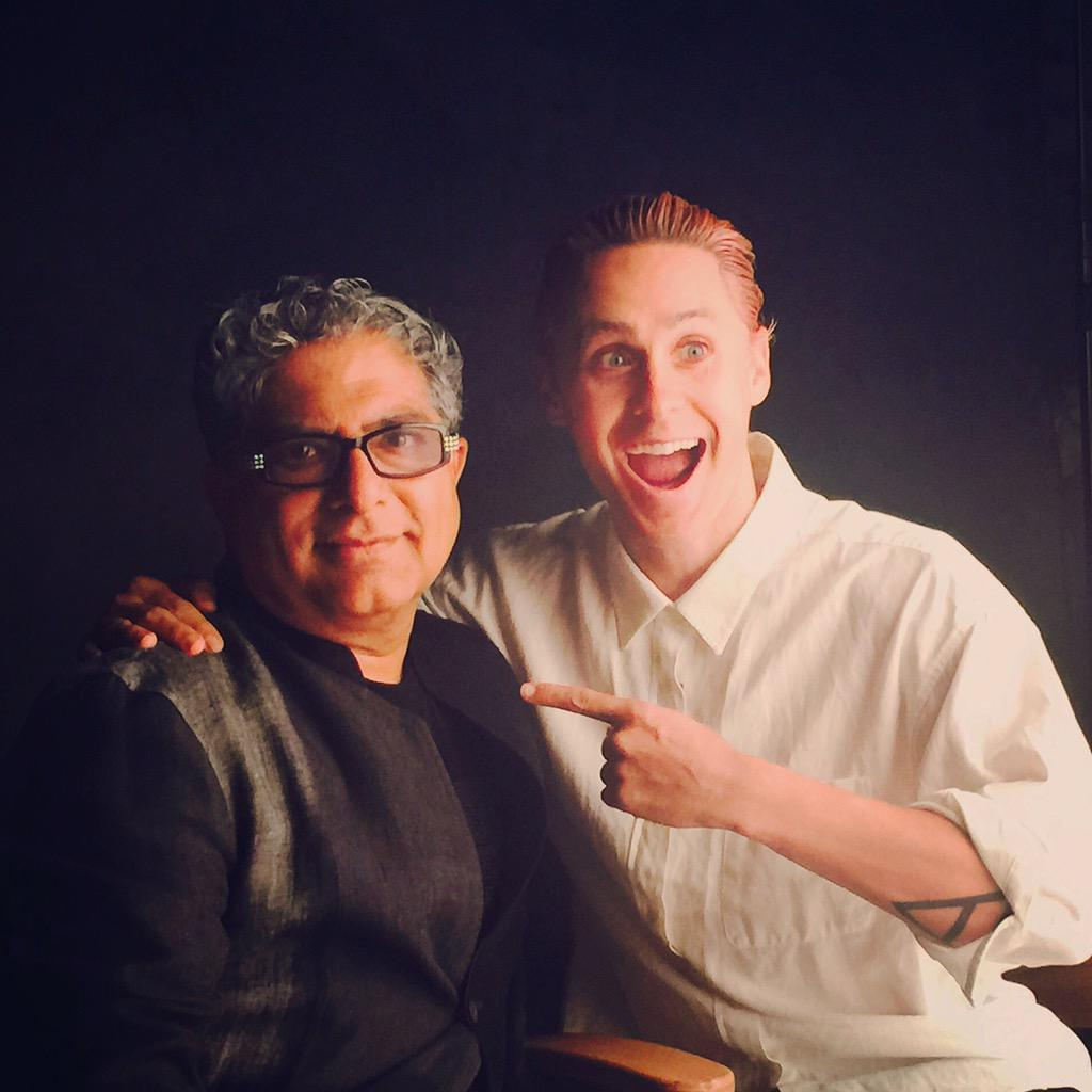 RT @DeepakChopra: Today I filmed with @JaredLeto for his new show. http://t.co/bXyUuJLcdW