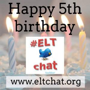 Happy 5th Anniversary#ELTchat! http://t.co/RaS363a97E http://t.co/FYpFW8nzvs