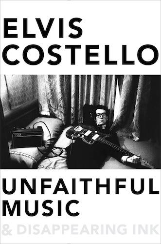 Unfaithful Music & Disappearing Ink - Elvis Costello's new book available 10/13 - http://t.co/jTfLhicr3F http://t.co/OAjk9c8TEY