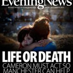 @SkyNews @itvnews @BBCNews Life or death: Cameron must act so Manchester can help #skypapers #bbcpapers http://t.co/iBO7aO7tgS