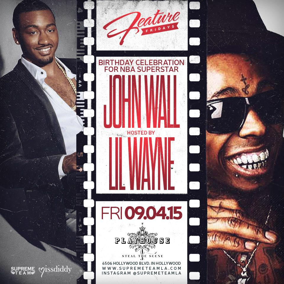 Tomorrow! #FeatureFridaysLA celebrates @johnwall birthday, hosted by @liltunechi! #PlayhouseHW #JohnWall #LilWayne http://t.co/umjs6k2X7l