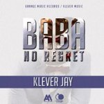 MUSIC: Klever Jay – Baba No Regrets (Audio & Video), Play & Download at http://t.co/czrzrvDzaI  http://t.co/mpz8FLJpxh