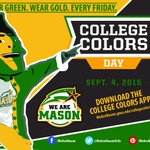 Happy #CollegeColors Day Mason Nation! Be sure to wear your Green & Gold and cash in by wearing your Mason colors! http://t.co/7VZ3hJJA2J
