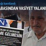 Şehidin babasından vasiyet iddiasına tepki http://t.co/palFOHILfO http://t.co/eDsdKAWCih