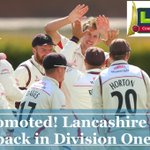 .@LancsCCC have been promoted to Division One the LV=County Championship! Well done boys! #RedRoseTogether http://t.co/WuQ3D5QbuB