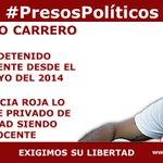 """""""@jsandoval0707:#PresosPolíticos @GerardoCarrero7 Lajusticia roja lo mantiene privado d libertad siendo inocente http://t.co/MffX37Rdc9""""DYPL"""
