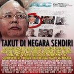 """@ap11h: Takut di negara sendiri. http://t.co/q402rnMjcV"" @NajibRazak Taubat la."